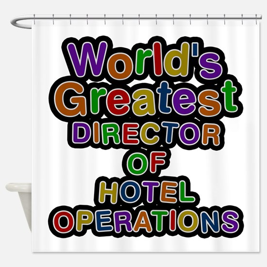 World's Greatest DIRECTOR OF HOTEL OPERATIONS Show