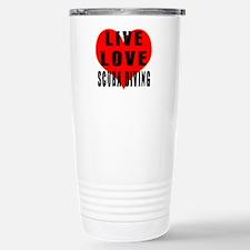 Live Love Scuba Diving Travel Mug