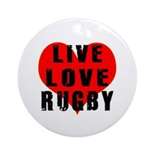 Live Love Rugby Ornament (Round)