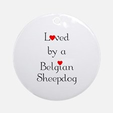 Loved by a Belgian Sheepdog Ornament (Round)