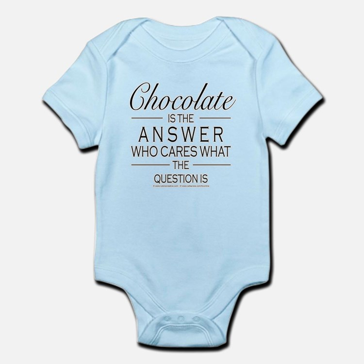 Chocolate is the answer Body Suit