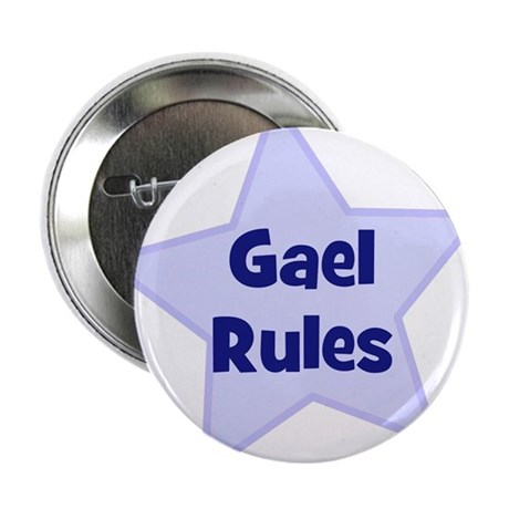 """Gael Rules 2.25"""" Button (10 pack)"""