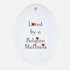 Loved by a Belgian Malinois Oval Ornament