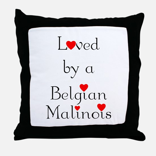 Loved by a Belgian Malinois Throw Pillow