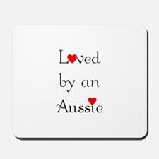 Loved by an Aussie Mousepad