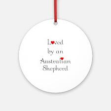 Loved by an Australian Shepherd Ornament (Round)