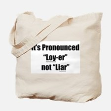 Legal Pronunciation Tote Bag