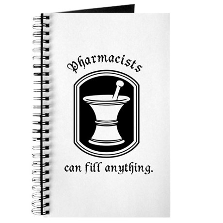 Pharmacists can fill anything Journal