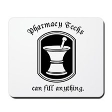 Pharmacy Tech Mousepad