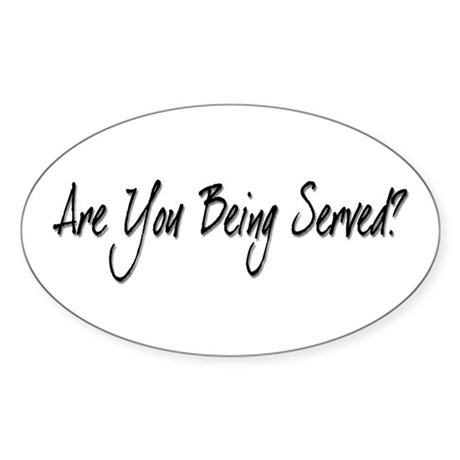 Are You Being Served? Oval Sticker