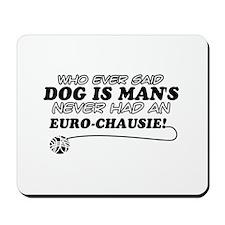 Euro Chausie Cat Designs Mousepad