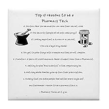Pharmacy Tech Top 10 List Tile Coaster
