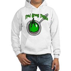 Fried Green Tomato Hooded Sweatshirt