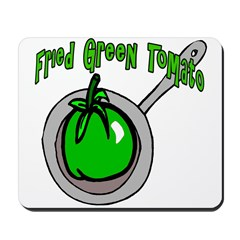 Fried Green Tomato Mousepad