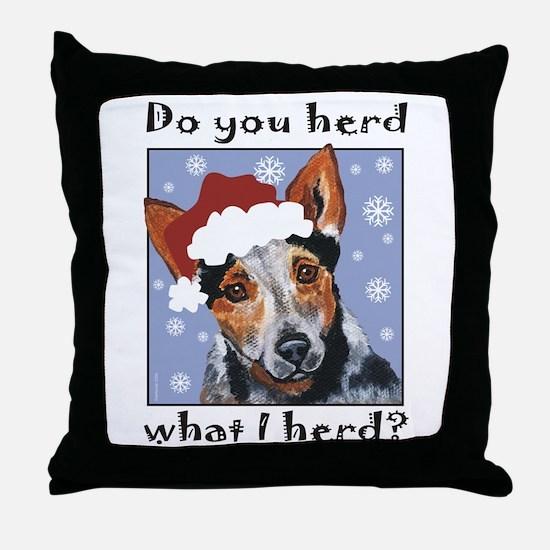 Red Heeler Do you Herd? Throw Pillow