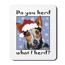 Red Heeler Do you Herd? Mousepad