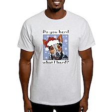 Red Heeler Do you Herd? Ash Grey T-Shirt