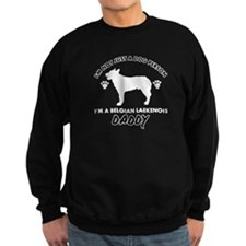 Belgian Laekenois Daddy designs Sweatshirt