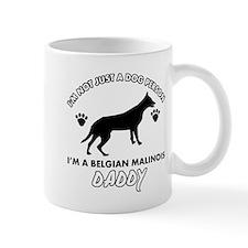 Belgian Malinois Daddy designs Mug