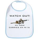 My Mom carries an M-16 Military Bib