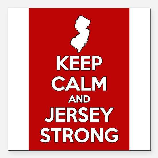 "Keep Calm Jersey Strong Square Car Magnet 3"" x 3"""