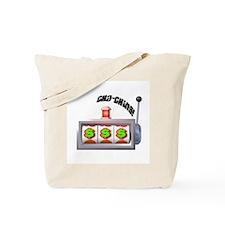 Cha-Ching! Slots! Tote Bag