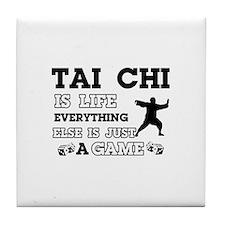 Tai Chi is life Tile Coaster