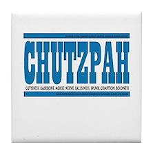 CHUTZPAH Tile Coaster
