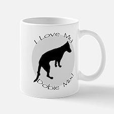 """""""I Love My Dobie Mix!"""" Mug"""