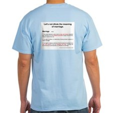 """Definition of Marriage"" T-Shirt"
