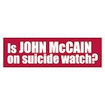 MCCAIN SUICIDE WATCH Bumper Sticker