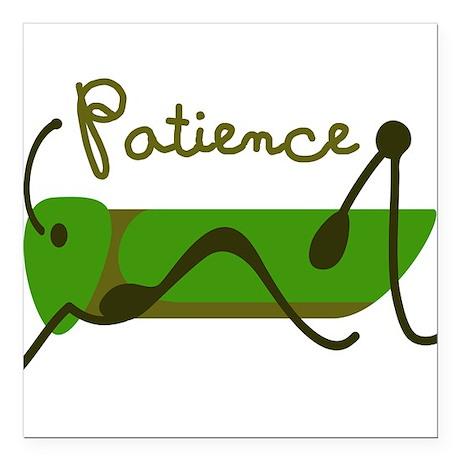 "Patience Square Car Magnet 3"" x 3"""