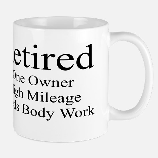 RETIRED. ONE OWNER. HIGH MILEAGE Mugs