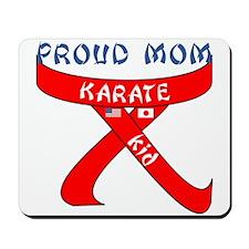 Proud Mom Karate Kid Mousepad