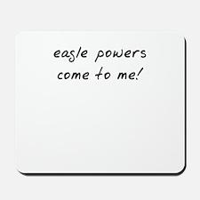 Easgle powers Mousepad
