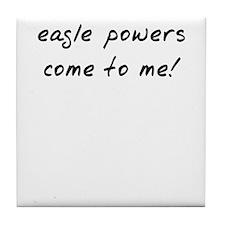 Easgle powers Tile Coaster
