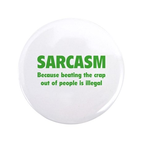 "SARCASM 3.5"" Button"