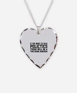 If you want to talk politics.. Necklace