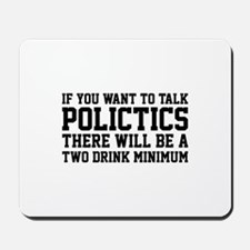 If you want to talk politics.. Mousepad