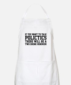 If you want to talk politics.. Apron
