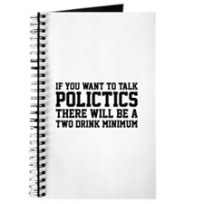 If you want to talk politics.. Journal