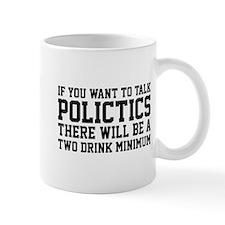 If you want to talk politics.. Mug