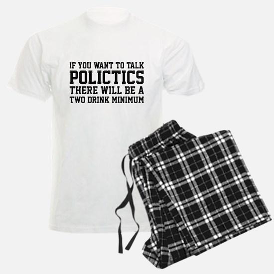 If you want to talk politics.. pajamas