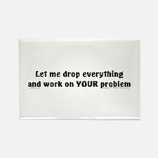 Let Me Drop... Rectangle Magnet (100 pack)