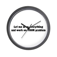 Let Me Drop... Wall Clock