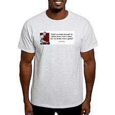 Earth provides... Ash Grey T-Shirt