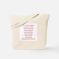 I'm a Preservationist! Tote Bag