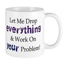 Drop Everything Mug