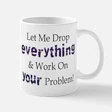 Drop Everything Small Mugs