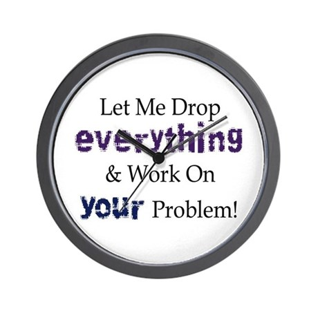 Drop Everything Wall Clock